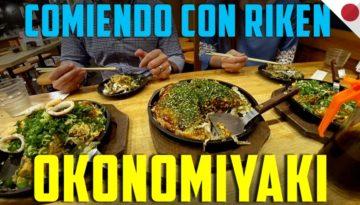 Comiendo con Riken: Okonomiyaki
