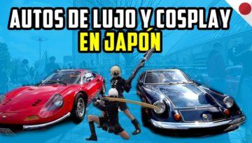 Autos de lujos y cosplay + Aniversario del gran terremoto de Japón.